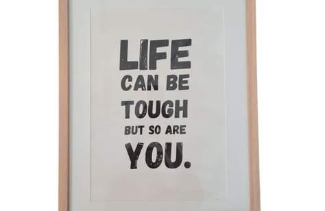 Life is Tough Print